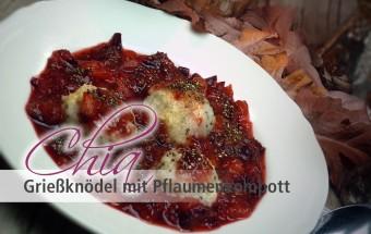 Chia Griessknoedel mit Pflaumenkompott