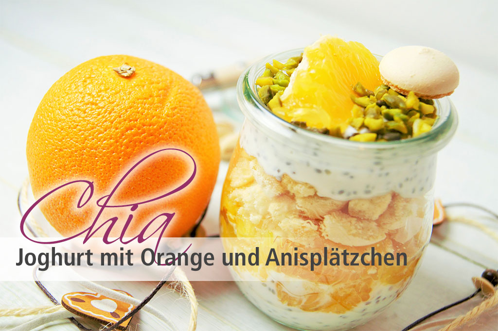 chia samen rezepte rezept chia joghurt mit orange und anispl tzchen. Black Bedroom Furniture Sets. Home Design Ideas